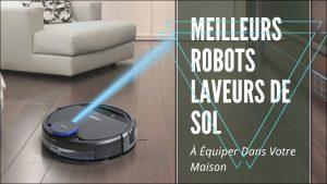 Meilleurs Robots Laveurs De Sol