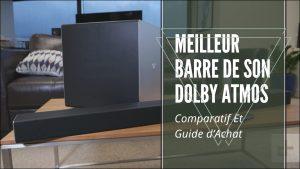 Meilleur Barre De Son Dolby Atmos