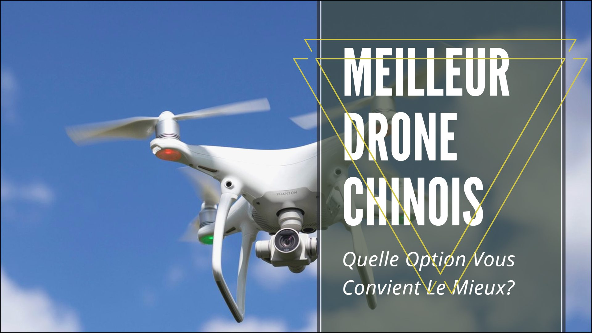 meilleur drone chinois