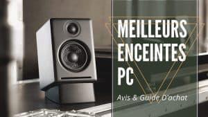 Meilleurs Enceintes PC