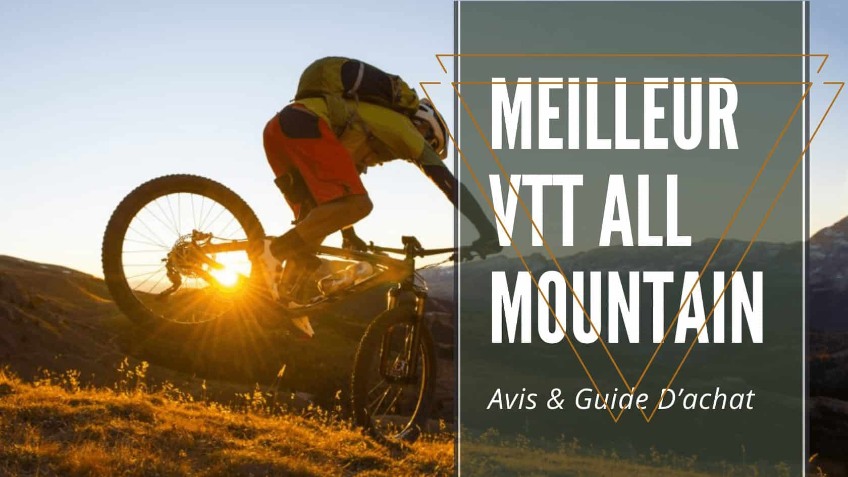 meilleur vtt all mountain