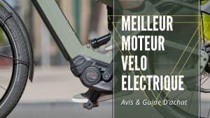 Meilleur moteur velo electrique