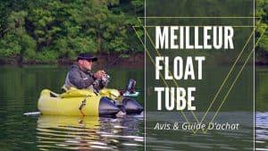 Meilleur Float Tube