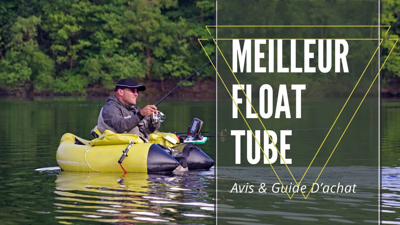 Meilleur Float Tube