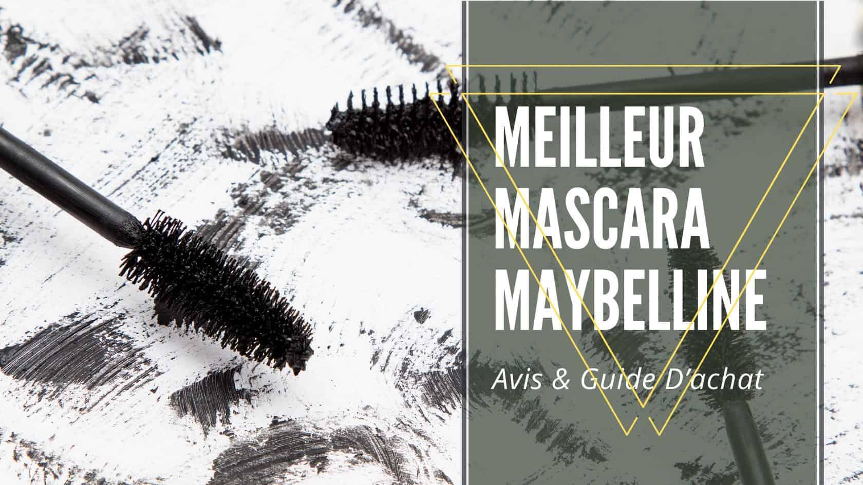 meilleur mascara maybelline