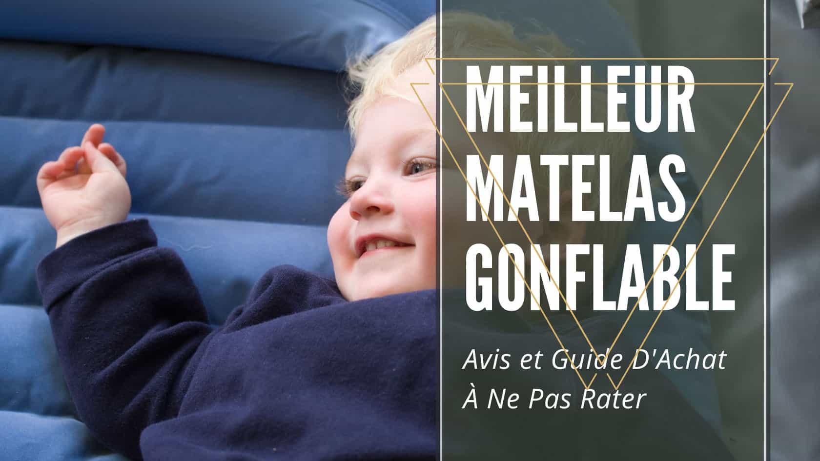 Meilleur Matelas Gonflable
