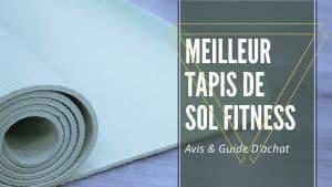 Meilleur Tapis De Sol Fitness