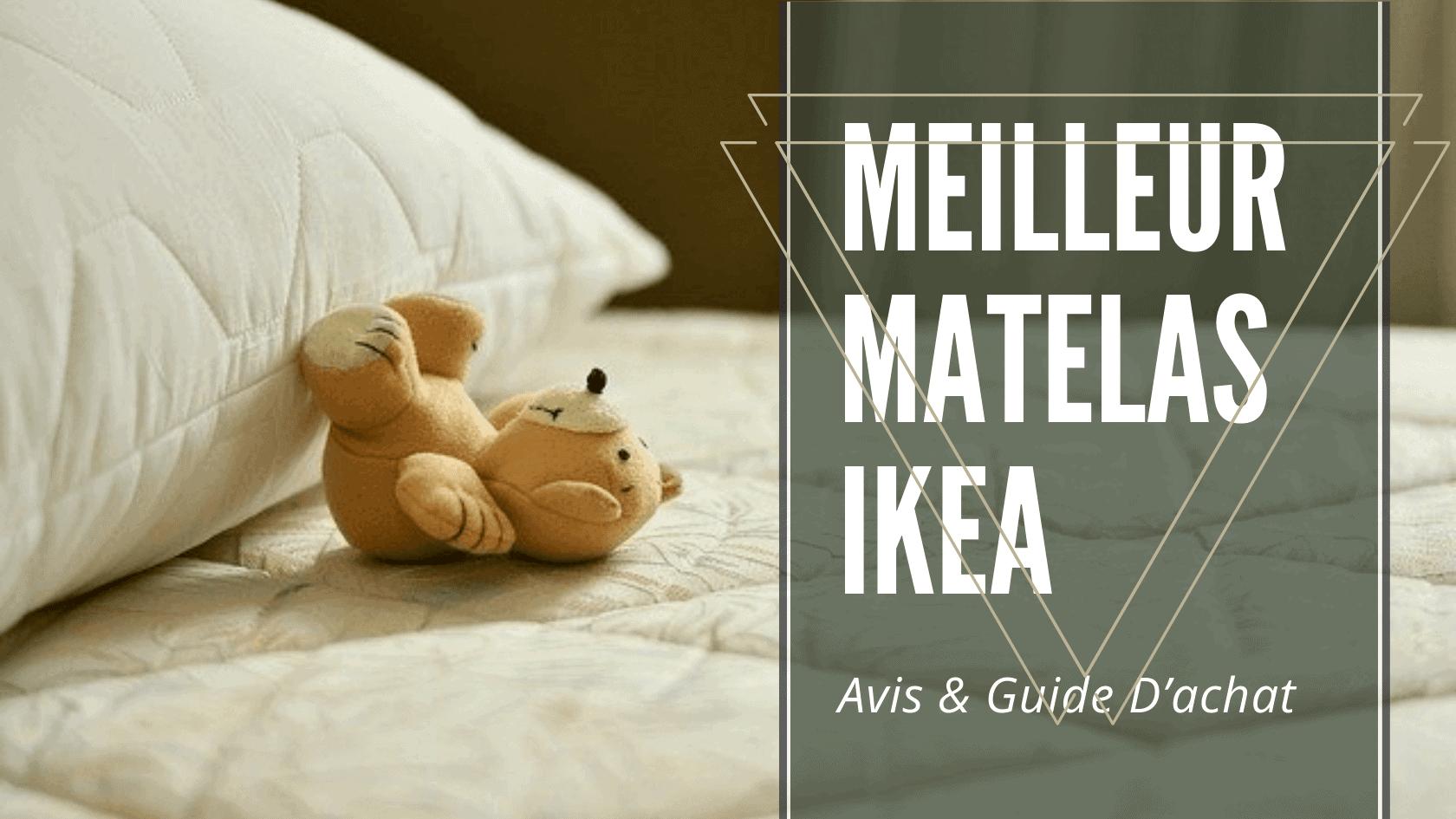 Meilleur Matelas Ikea