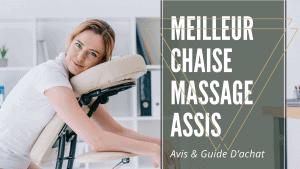 Meilleur chaise massage assis