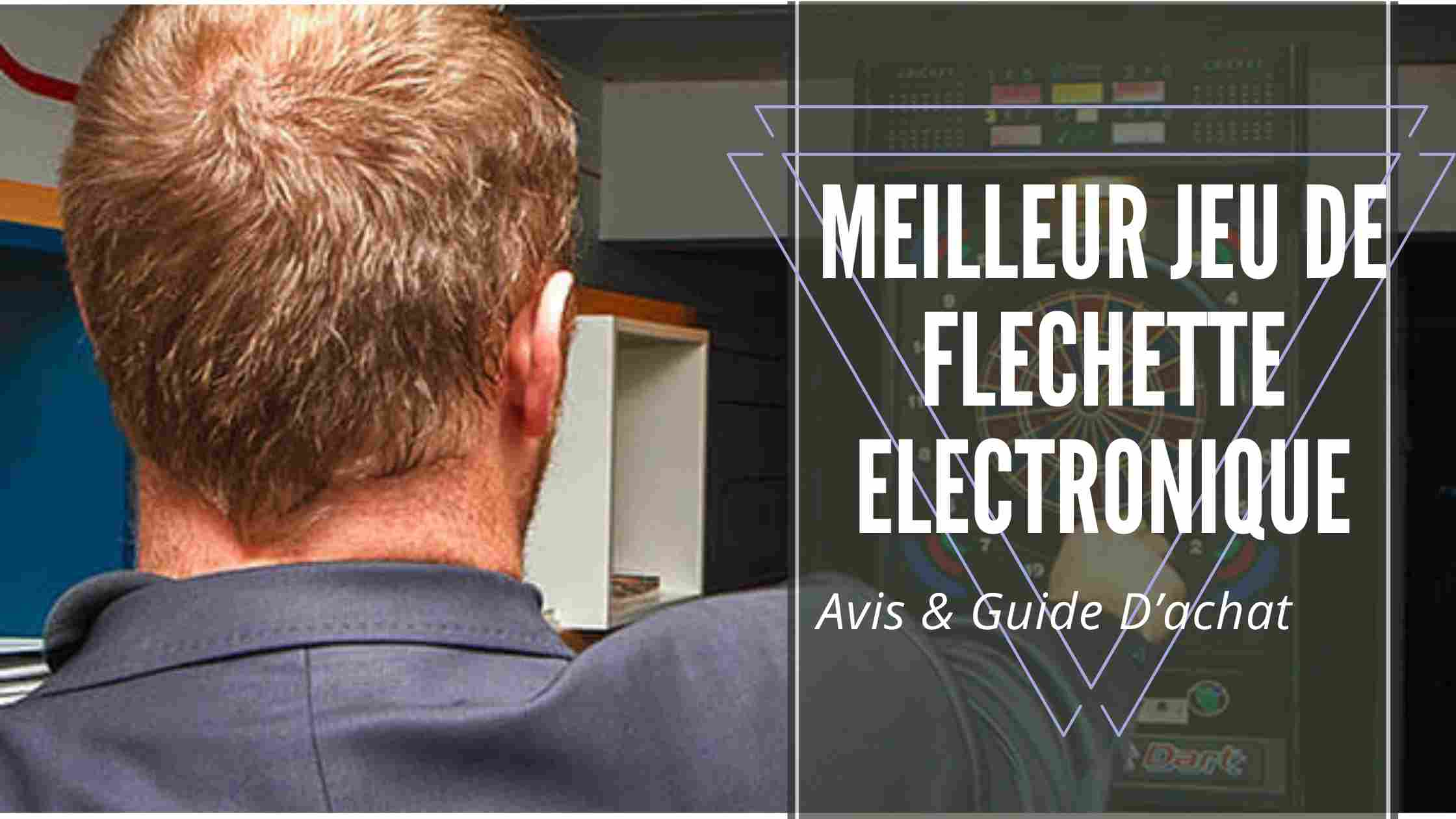 Meilleur Jeu De Flechette Electronique