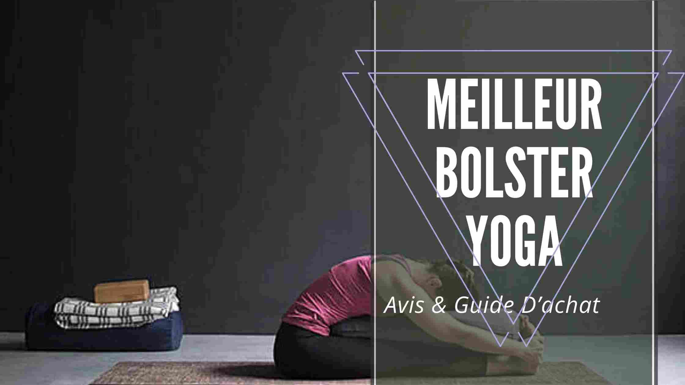 Meilleur Bolster Yoga
