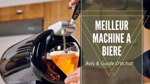 Meilleur Machine A Biere