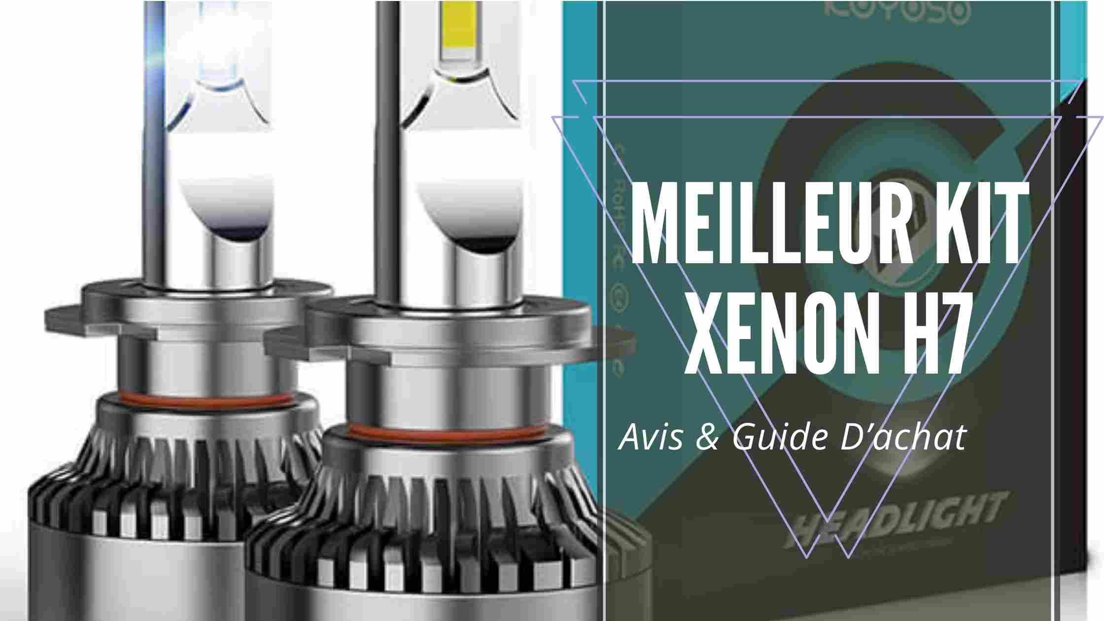 Meilleur Kit Xenon H7